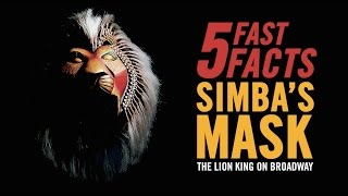 5 Fast Facts: Simba's Mask