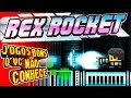 Jogos Bons Q Vc N o Conhece: Rex Rocket