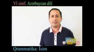 VI sinif Azerbaycan dili Qrammatika: Isim