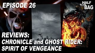 Video Half in the Bag Episode 26: Chronicle and Ghost Rider: Spirit of Vengeance MP3, 3GP, MP4, WEBM, AVI, FLV Januari 2019