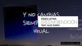 Download Lagu Eres Mi Bendición (Funky featuring Alex Zurdo) Youtube Exclusive Mp3
