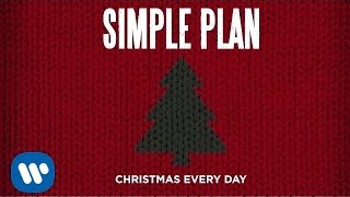 Simple Plan - Christmas Everyday (Official Audio) Video