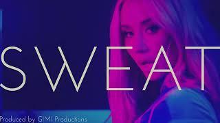 NEW!! Iggy Azalea x Tyga x G-Eazy Type Beat - SWEAT (GIMI Productions)