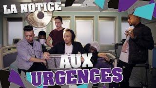 Video LA NOTICE - AUX URGENCES MP3, 3GP, MP4, WEBM, AVI, FLV November 2017
