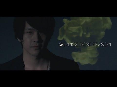 , title : 'ORANGE POST REASON - 未タイトル (Official Music Video)'