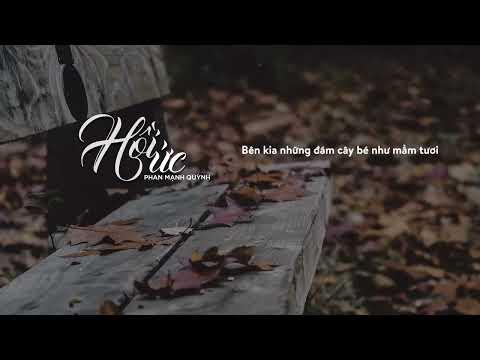 Hồi Ức - Phan Mạnh Quỳnh | AUDIO LYRIC OFFICIAL - Thời lượng: 5 phút, 48 giây.