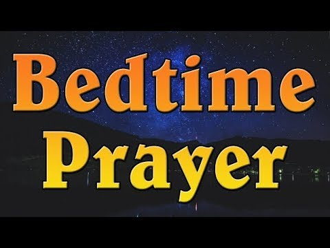 Good evening messages - Bedtime Prayer - A Powerful Good Night Prayer to Say Before Bed - Evening Prayer