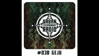 UCR 038 by Geju / Live 03.17