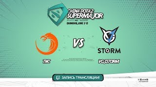 TNC vs VGJ.Storm, Super Major, game 1 [Lum1Sit, Smile]
