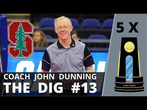 5 x NCAA Champion Coach - John Dunning | THE DIG #13