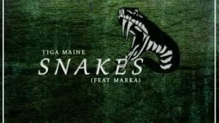 Tiga Maine - Snakes (feat. Marka)