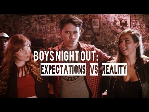 BOYS NIGHT OUT: Expectations Vs. Reality | FT. The Gabbie Show