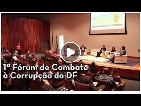 1º Fórum de Combate à Corrupção no DF