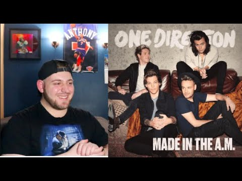 ONE DIRECTION - MADE IN THE A.M. (FULL ALBUM) REACTION/REVIEW
