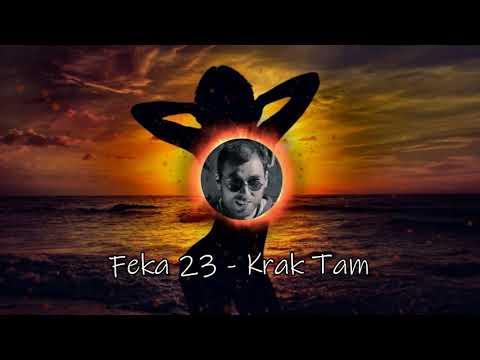 Feka 23 - Krak Tam (Official Audio)
