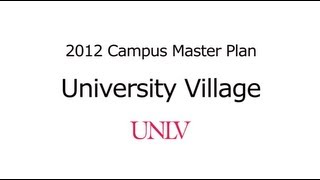 University Village - UNLV Campus Master Plan
