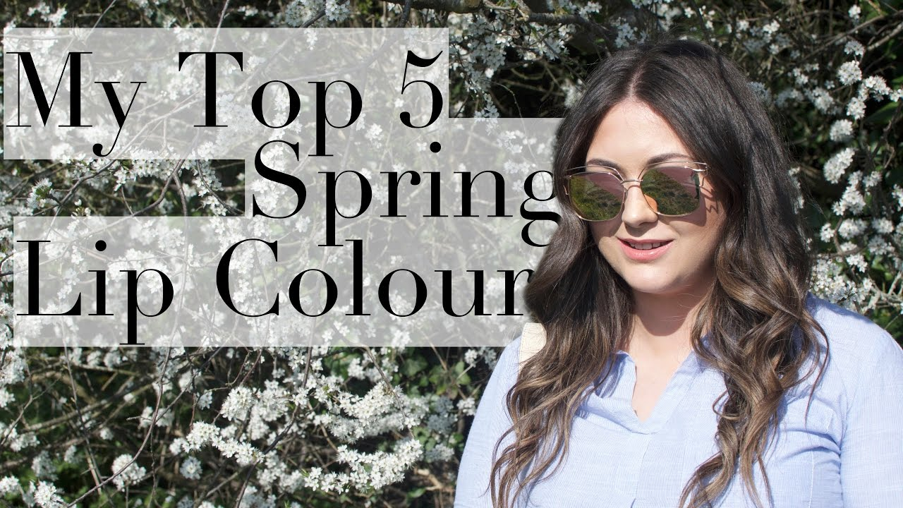 My TOP 5 SPRING LIP COLOURS | Made From Beauty
