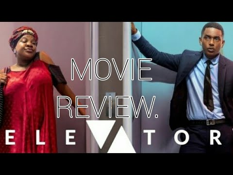 Nollywood Movie Review. Elevator Baby.