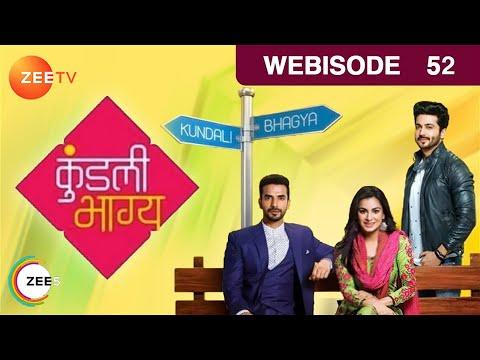 Kundali Bhagya | Hindi TV Serial | Epi - 52 | Webisode | Shraddha Arya, Dheeraj Dhoopar | ZeeTV