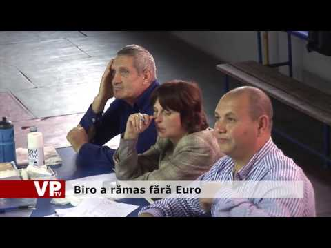 Biro a rămas fără Euro