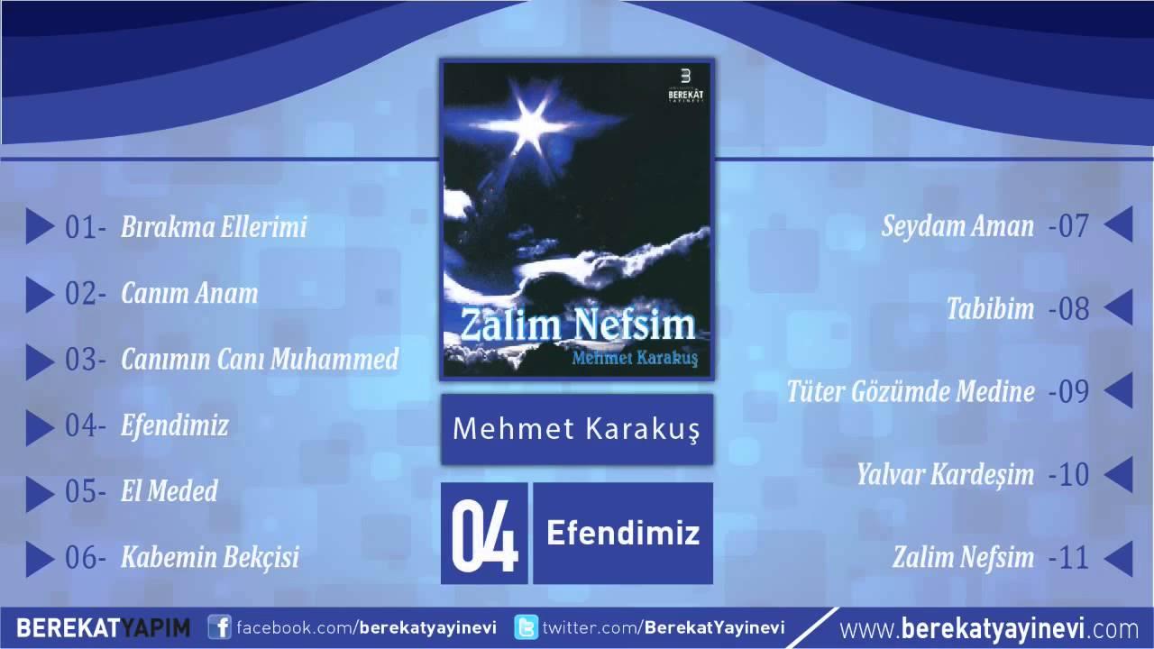 Mehmet Karakuş – Efendimiz Sözleri