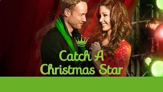 Nonton Hallmark Channel   Catch A Christmas Star   Premiere Promo Film Subtitle Indonesia Streaming Movie Download