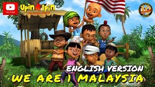 Video Upin & Ipin - We Are 1 Malaysia (English Version) MP3, 3GP, MP4, WEBM, AVI, FLV Juli 2018