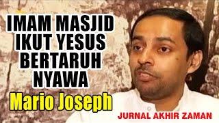Video Imam Masjid ikut Yesus bertaruh nyawa  - Mario Joseph MP3, 3GP, MP4, WEBM, AVI, FLV September 2018
