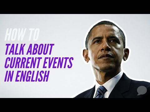 How to talk about Current Events in English