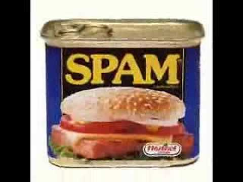 spam - Classic Monty Python song, SPAM!