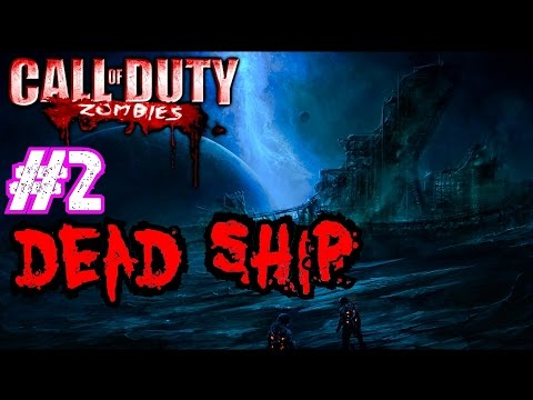 ship - Call of Duty: World at War ▻store.steampowered.com/app/10090/ Join the NGT Zombie Horde! ▻ http://bit.ly/JoinNGTZombies Call of Duty Custom Zombies: DEAD SHIP Part 2· Aarrrr Matey...We'll...