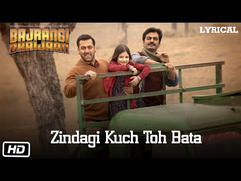 Zindagi Kuch Toh Bata (Reprise) Full Song with LYRICS | Salman Khan | Bajrangi Bhaijaan