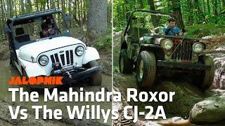 3. Off-Road Comparison: Mahindra Roxor Vs. 1948 Willys CJ-2A Jeep