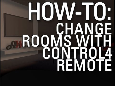 How to Change Rooms on Control 4 Remote