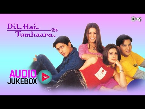 Dil Hai Tumhaara Jukebox | Arjun Rampal, Preity Zinta, Nadeem Shravan