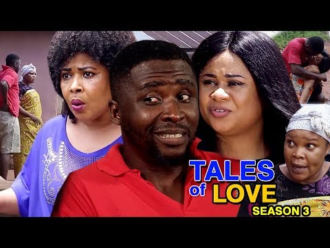 Tales Of Love Season 3 - (New Movie) 2018 Latest Nigerian Nollywood Full HD