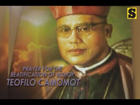 Prayer For The Process Of Beatification Of The Servant Of God Bishop Teofilo Camomot