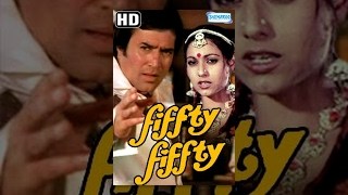 Fiffty Fiffty (1981) | FULL MOVIE | HD Rajesh Khanna, Tina Munim