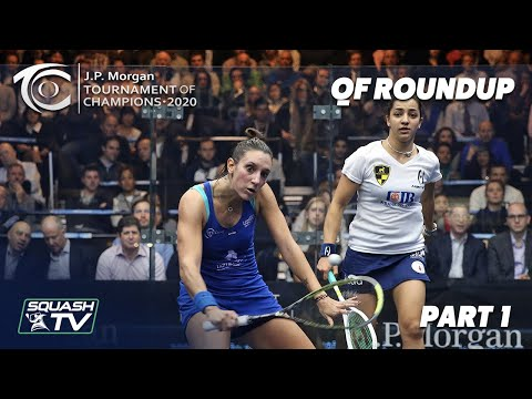 Squash: J.P. Morgan Tournament of Champions 2020 - Women's QF Roundup [Pt.1]