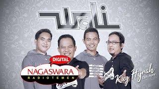 Video Wali - Kuy Hijrah (Official Radio Release) MP3, 3GP, MP4, WEBM, AVI, FLV September 2019