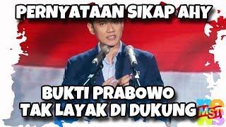 Video Pernyataan Sikap AHY Bukti Prabowo Tak Layak Didukung MP3, 3GP, MP4, WEBM, AVI, FLV April 2019