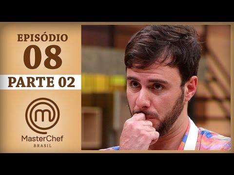 MASTERCHEF BRASIL 25042017  PARTE 2  EP 8  TEMP 04