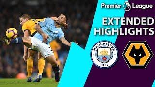 Video Man City v. Wolves   PREMIER LEAGUE EXTENDED HIGHLIGHTS   1/14/19   NBC Sports MP3, 3GP, MP4, WEBM, AVI, FLV April 2019