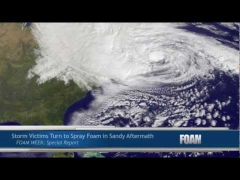 Closed-Cell Spray Foam in Hurricane Sandy Aftermath - FOAM WEEK: Special Report