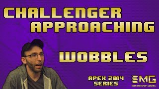 Challenger Approaching Apex 2014 Edition: Wobbles Interview