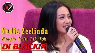 Video NADIA ZERLINDA NANGISSS GARA - GARA TIK-TOK DI BLOCKIR - PAGI PAGI PASTI HAPPY MP3, 3GP, MP4, WEBM, AVI, FLV Mei 2019
