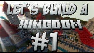 Let's Build: A Kingdom #1 - Creating a Canvas