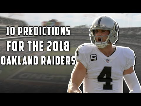 10 Predictions for the 2018 Oakland Raiders