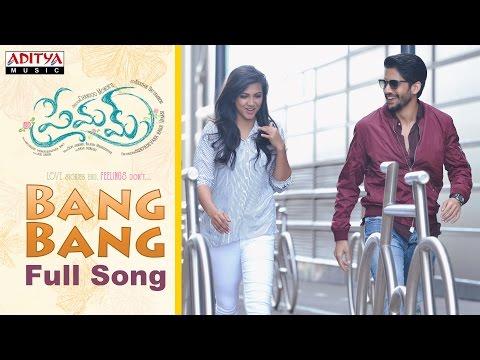 Bang Bang Full Song    Premam Full Songs    NagaChaitanya,SruthiHassan, Madonna, Anupama