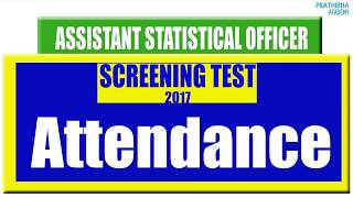 The Andhra Pradesh Public Service Commission has conducted Screening Test (Objective Type) for Recruitment to the post of Assistant Statistical Officer inA.P. Economics and Statistical Subordinate Service (Notification Nos. 27/2016) on09/07/2017 FN. The particulars of candidates registered and appeared for the Test .